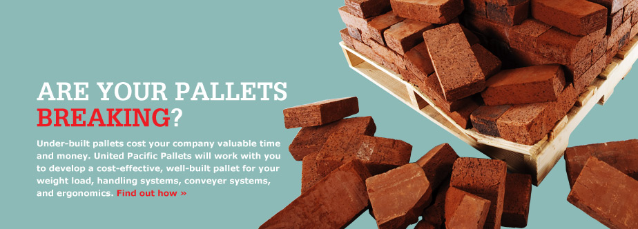 Under-built pallets cost your company valuable time and money. United Pacific Pallet will work with you to develop a cost-effective, well-built pallet for your weight load, handling systems, conveyer systems, and ergonomics.